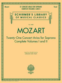 Mozart - 21 Concert Arias for Soprano: Complete Volumes 1 and 2: Schir (HL-50490350)