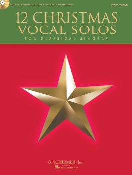 12 Christmas Vocal Solos (for Classical Singers - High Voice, Book/CD  (HL-50490610)