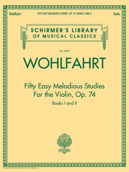 Franz Wohlfahrt - Fifty Easy Melodious Studies for the Violin, Op. 74, (HL-50498601)