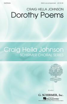 Dorothy Poems: Craig Hella Johnson Choral Series (HL-50498606)