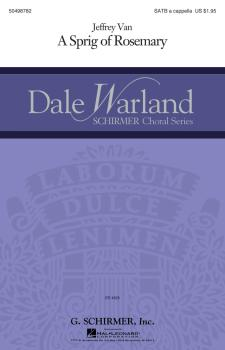 A Sprig Of Rosemary: Dale Warland Choral Series (HL-50498782)