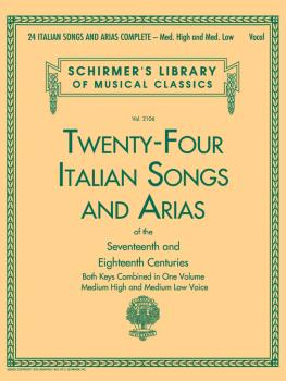 24 Italian Songs & Arias Complete: Medium High and Medium Low Voice (HL-50499515)