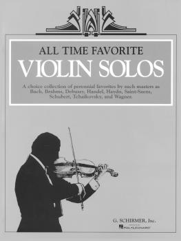 All Time Favorite Violin Solos (Violin and Piano) (HL-50500510)