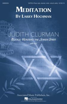 Meditation: Judith Clurman Rejoice: Honoring the Jewish Spirit Choral  (HL-50600234)