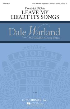 Leave My Heart Its Songs: Dale Warland Choral Series (HL-50600402)