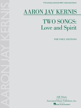 Two Songs: Love and Spirit (for Voice and Piano) (HL-50600528)