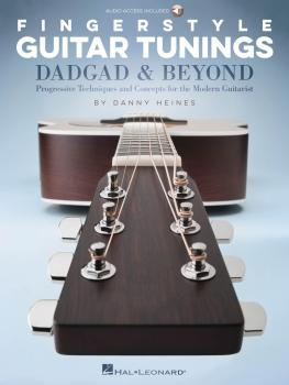 Fingerstyle Guitar Tunings: DADGAD & Beyond: Progressive Techniques an (HL-00218598)