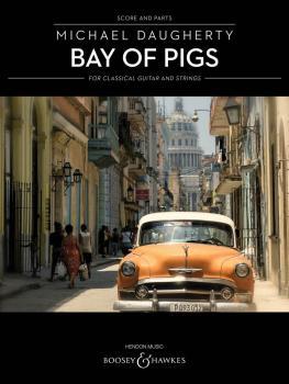 Bay of Pigs (for Classical Guitar and String Quartet) (HL-48023917)