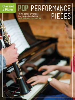 Pop Performance Pieces: 10 Hit Songs for Clarinet and Piano (HL-14048345)