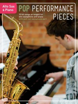 Pop Performance Pieces: 10 Hit Songs for Alto Sax and Piano (HL-14048346)