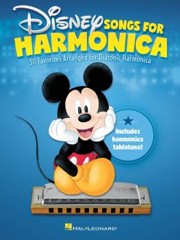 Disney Songs for Harmonica: 30 Favorites Arranged for Diatonic Harmoni (HL-00201033)