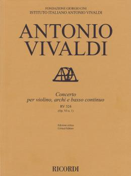 Concerto for Violin, Strings and Basso Continuo - RV324, Op. 6 No. 1:  (HL-50600905)