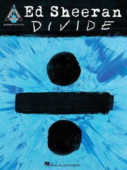Ed Sheeran - Divide (Accurate Tab Edition) (HL-00234543)