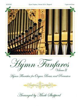 Hymn Fanfares, Volume II: Hymn Flourishes for Organ, Brass and Percuss (HL-00237009)