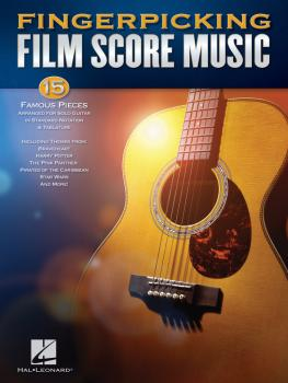 Fingerpicking Film Score Music: 15 Famous Pieces Arranged for Solo Gui (HL-00160143)