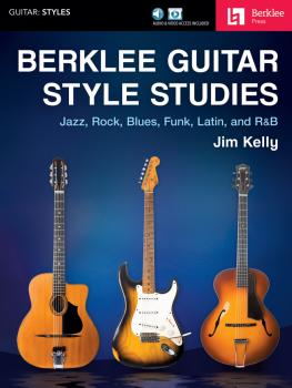 Berklee Guitar Style Studies: Jazz, Rock Blues, Funk, Latin and R&B (HL-00200377)