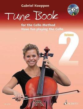 Cello Method - Tune Book 2: Have Fun Playing the Cello (HL-49045492)