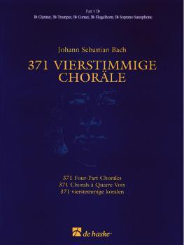 371 Vierstimmige Choräle (Four-Part Chorales): Part 1 in Bb - Treble C (HL-44003551)