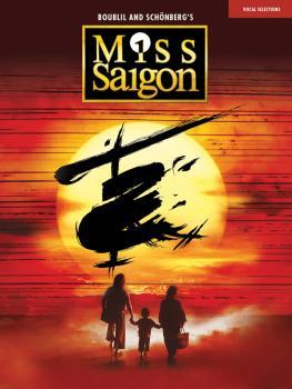 Miss Saigon (2017 Broadway Edition): Vocal Line with Piano Accompanime (HL-00236352)