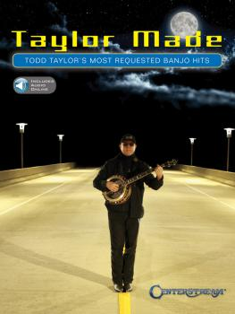 Taylor Made: Todd Taylor's Most Requested Banjo Hits (HL-00242594)