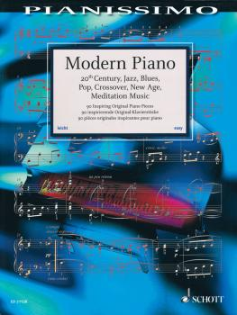 Modern Piano: 20th Century, Jazz, Blues, Pop, Crossover, New Age, Medi (HL-49045645)