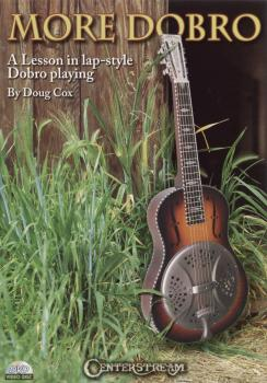 More Dobro: A Lesson in Lap-Style Dobro Playing (HL-00000328)