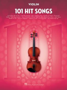 101 Hit Songs (for Violin) (HL-00197188)