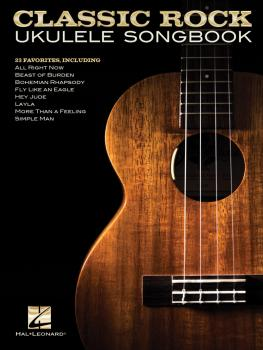 Classic Rock Ukulele Songbook (HL-00201325)