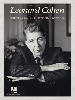 Leonard Cohen - Sheet Music Collection: 1967-2016 (HL-00217952)