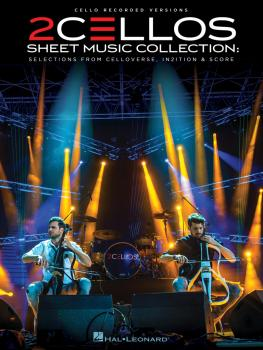 2Cellos - Sheet Music Collection: Selections from Celloverse, In2ition (HL-00232482)