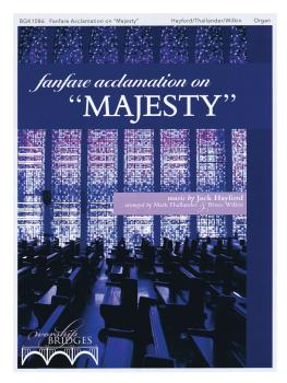Fanfare Acclamation on Majesty: Worship Bridges Series (HL-00237011)