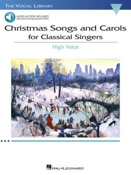 Christmas Songs and Carols for Classical Singers: High Voice with Onli (HL-00238977)