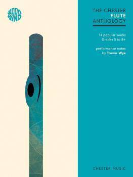 The Chester Flute Anthology: 14 Popular Works Grades 5-8+ (HL-00248442)