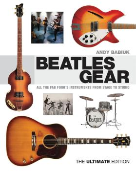 Beatles Gear: All the Fab Four's Instruments from Stage to Studio - Th (HL-00333744)