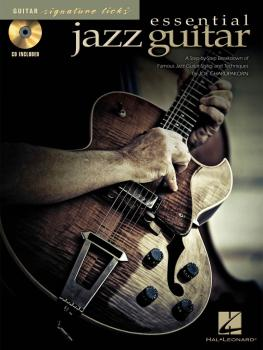 Essential Jazz Guitar: A Step-By-Step Breakdown of Famous Jazz Guitar  (HL-00695875)