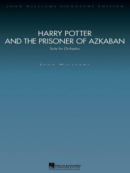 Harry Potter and the Prisoner of Azkaban: Suite for Orchestra Score an (HL-04490388)