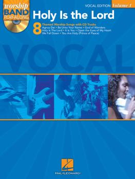 Holy Is the Lord - Vocal Edition: Worship Band Play-Along Volume 1 (HL-08740302)