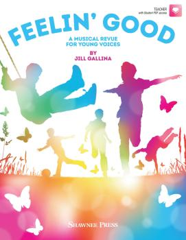 Feelin' Good: A Musical Revue for Young Voices (HL-35031225)