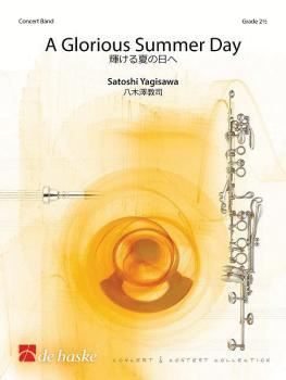 A Glorious Summer Day (for Concert Band Score/Parts) (HL-44012982)