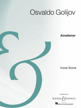 Ainadamar: Opera Piano/Vocal Score Archive Edition (HL-48022380)