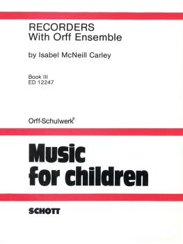Recorders with Orff Ensemble - Book 3 (HL-49003062)