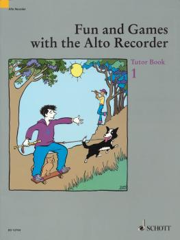 Fun and Games with the Alto Recorder (Tutor Book 1) (HL-49012926)