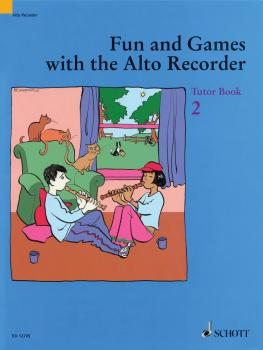 Fun and Games with the Alto Recorder (Tutor Book 2) (HL-49012928)