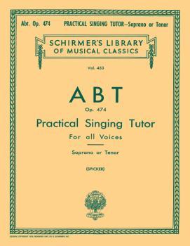 Practical Singing Tutor, Op. 474 (Voice Technique) (HL-50255050)