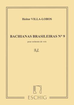Bachianas Brasileiras No. 9 (SATB choral score) (HL-50561307)