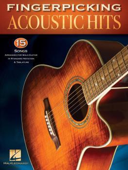 Fingerpicking Acoustic Hits: 15 Songs Arranged for Solo Guitar in Stan (HL-00160202)