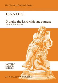 O Praise the Lord with One Consent: Novello Handel Edition (HL-14014300)