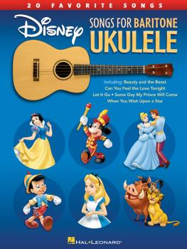 Disney Songs for Baritone Ukulele (20 Favorite Songs) (HL-00214501)