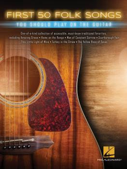 First 50 Folk Songs You Should Play on Guitar (HL-00235868)