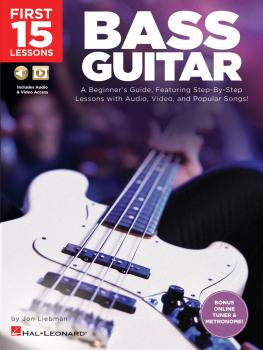 First 15 Lessons - Bass Guitar: A Beginner's Guide, Featuring Step-By- (HL-00244590)